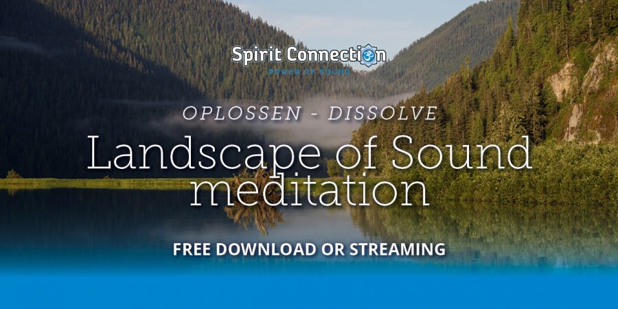 Landscape of Sound meditation